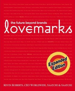LoveMarks, by Kevin Roberts